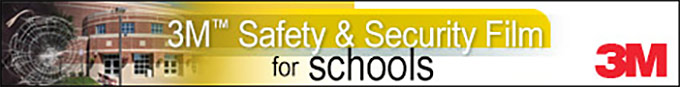 3M Safety & Security Window Films are perfect for public and private schools